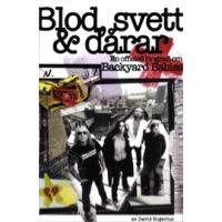 Blod Svett Och Dårar (2005)