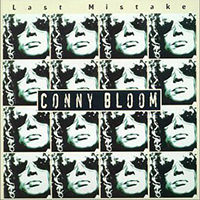 Conny Bloom - Last Mistake (1999)