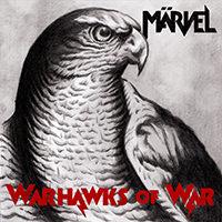 Märvel - Warhawks Of War (2011)
