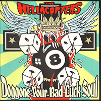 Doggone Your Bad Luck Soul (1999)